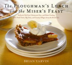 The Ploughman's Lunch and the Miser's Feast - Brian Yarvin. - Daedalus Books Online