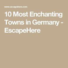 The Ultimate List Of Awesome Day Trips From Stuttgart Germany - 10 most enchanting towns in germany