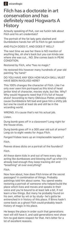I've always felt a bit off when it comes to Filch, but I think this headcanon makes it better. Harry Potter Books, Harry Potter Love, Harry Potter Universal, Harry Potter Fandom, Harry Potter Memes, Harry Potter World, Hogwarts, No Muggles, Drarry