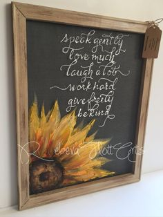 Inspirational quote and sunflower by RebecaFlottArts on Etsy Sunflower Room, Sunflower Kitchen Decor, Sunflower Bathroom, Chalkboard Art, Blackboard Wedding, Tole Painting, Chalk Art, Fall Crafts, Wood Art