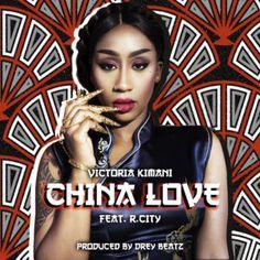 Victoria Kimani – China Love ft. R. City