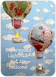 tutorial for making hot air balloon ornaments from old lightbulbs, water bottle caps and fabric scraps.