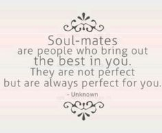What Is A Soulmate? What is a soulmate? A soulmate is someone with whom you feel comfortable being yourself. Great Quotes, Quotes To Live By, Me Quotes, Inspirational Quotes, Beauty Quotes, Amazing Quotes, Daily Quotes, Qoutes, Motivational Quotes