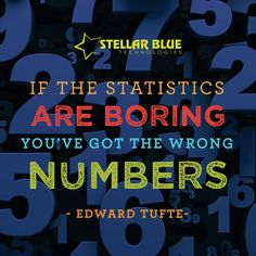 """If the statistics are boring, you've got the wrong numbers."" Stellar Analytics will help you change the way you look at your website's data and results"