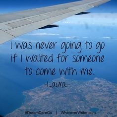 """I was never going to go if I waited for someone to come with me."" #travel #quotes   Read how one woman graduated from university, and instead of starting a job, started traveling the world!"
