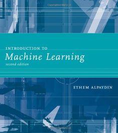 Bestseller Books Online Introduction to Machine Learning (Adaptive Computation and Machine Learning series) Ethem Alpaydin $37.05