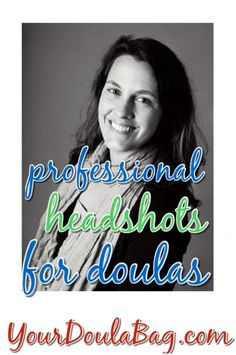 Doula Business Tip - Invest in Professional Headshots If you're local, I do them!  http://www.maternalfocus.com/headshots-pricing