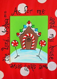 Hand-painted Gingerbread House Joshua 24:15 Scripture Christmas Canvas