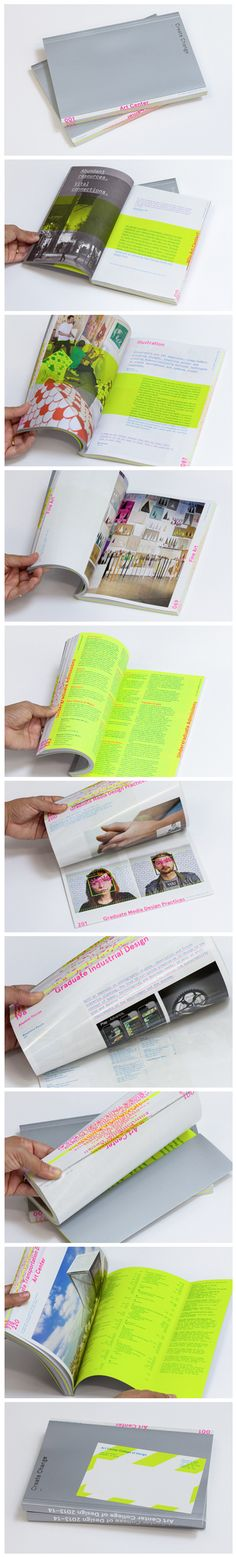 "Art Center Viewbook 2013-14  Creative Director: Scott Taylor Director of Production: Ellie Eisner Art Directors: Winnie Li and Simon Johnston Designers: Winnie Li, SimonJohnston, Eliana Dominguez, Andrea Carrillo Editor: Alex Carswell Photographer: Libero ""Tony"" Di Zinno"