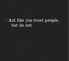 30 Best Best Trust Quotes Images Thinking About You Confidence