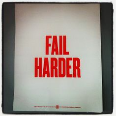 Fail Harder - Facebook Analog Research Lab Quote Passion Quotes, Research Lab, Fails, Facebook, Digital, Thread Spools