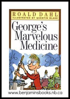 George's Marvelous Medicine  by Ronald Dahl