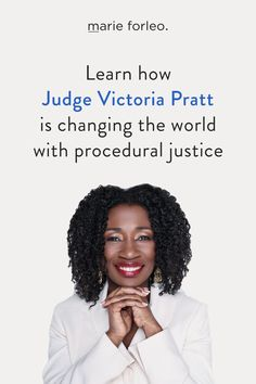 Want to change the world? In this interview with Judge Victoria Pratt, you'll learn that changing the world starts with noticing the problems in your community — then doing something about it. You'll also learn how to reframe failure, and how Judge Victoria Pratt is using procedural justice to save lives, strengthen communities, and change the world. #judgevictoriapratt #changetheworld #changetheworldquotes #inspirationalquotes #justice #proceduraljustice