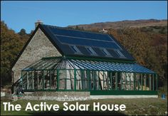 The Active Solar House with a South facing Conservatory that supplies 45% of the heating requirement.