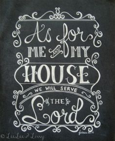 Chalkboard Art | As for me & my house we will serve the Lord.