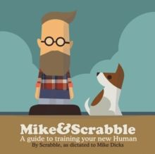 Mike&Scrabble is an often funny, sometimes melancholy, and occasionally accurate guide to understanding the relationship between a dog and a human. Mike And Mike, Scrabble, Scooby Doo, Family Guy, Relationship, Pets, Funny, Fictional Characters, Melancholy