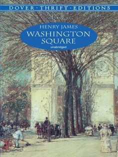 Washington Square by Henry James The shy and sweet daughter of a well-to-do physician, Catherine Sloper seems destined for lifelong spinsterhood until the sudden appearance of a dashing suitor who proposes marriage. Used Books, Books To Read, Washington Square, Love Deeply, Classic Literature, Book Title, Thrifting, How To Memorize Things, Novels