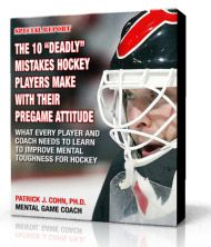 """Discover if you're making one of these """"costly"""" mental game of hockey mistakes before games! Great tips on boosting your mental game for hockey players. Download the free eBook here: http://www.peaksports.com/hockey-psychology-report/ #sportspsychology #hockey #psychology #sports #mentalgame"""
