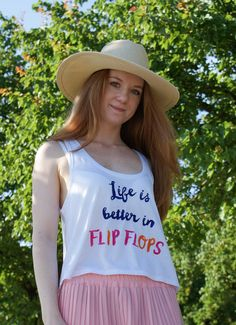 Life is better in FLIP FLOPS tank top, beach tank top, summer tank top