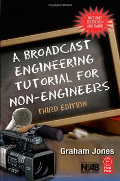 A Broadcast Engineering Tutorial for Non-Engineers « Delay Gifts