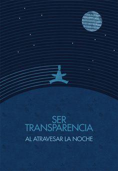 #unposteraldia 019 / Ser transparencia al atravesar la noche