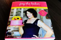 Joy the Baker's new cookbook is so lovely. Filled with beautiful baked delights and lots of love.