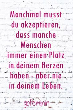 Kopf hoch & Krone richten: Die besten Sprüche für Liebeskummergeplagte Sayings for those who are afflicted with lovesickness and the wine are included Self Love Quotes, Wise Quotes, German Quotes, S Quote, Cheer Up, Romantic Quotes, True Words, Cool Words, Decir No