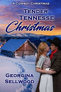 Tender Tennessee Christmas by Georgina Sellwood