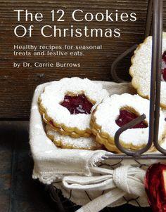 Christmas Cookies. The 12 Cookies Of Christmas... the 2017 edition