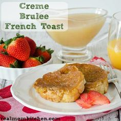 Creme Brulee French Toast | Real Mom Kitchen