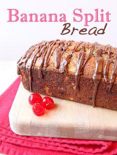 Banana Split Bread | The Daily Dish