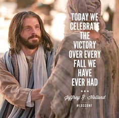 """""""Today we celebrate the gift of victory over every fall we have ever experienced and every sorrow we have ever known."""" From Elder Holland's http://pinterest.com/pin/24066179231042235 April 2015 http://facebook.com/223271487682878 message #LDSconf #ElderHolland #Easter #ShareGoodness"""