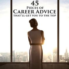 """When it comes to your career, sometimes it feels like you could use all the advice you can get. From picking the """"right"""" career to actually excelling in it, there's certainly a lot to learn. And that's why we've gathered our all-time best career advice. F Career Success, Career Change, Career Goals, Career Advice, Career Help, Career Ideas, Dream Career, Career Opportunities, Career Development"""