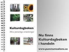 Nu finns Kulturdagboken i handeln! | Punctum saliens - Mer människa