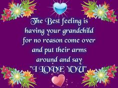 grandparents,grandchildren,granddaughters,grandsons,  grandma quotes...