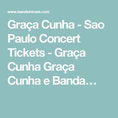 Graça Cunha - Sao Paulo Concert Tickets - Graça Cunha Graça Cunha e Banda…