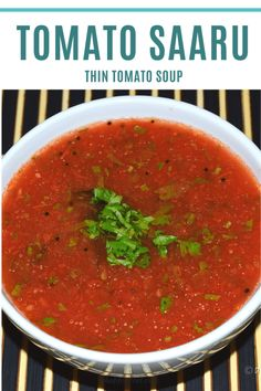 Tomato Saar/Saaru is a thin, mildly spicy and tangy tomato soup. This recipe is from Konkan region and made without coconut. Tomato Curry, Tomato Soup, Curry Recipes, Soup Recipes, Konkani Recipes, Mangalore, Red Chili Powder, Curry Leaves, Garam Masala