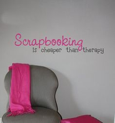 Scrapbooking Is Cheaper Than Therapy Vinyl por urbanexpressions I don't think my husband would agree :-) (he loves me :-) Scrapbook Quotes, Scrapbook Titles, Scrapbooking, Scrapbook Cards, Antidepresivo Natural, Cricut, Scrapbook Organization, Craft Quotes, Space Crafts