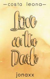 Love in the Dark (Costa Leona Series by jonaxx Wattpad Book Covers, Wattpad Books, Wattpad Stories, Costa, Reading, Romance, Husband, Posters, Content