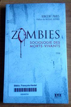 Zombies : sociologie des morts-vivants