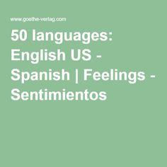 50 languages: English US - Spanish   Feelings - Sentimientos