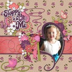 I used the Fun Happy Hour Collection Happy To Be Me Elements, Happy To Be Me Papers, Happy To Be Me Dotty Papers, and Happy To Be Me Word Art all by Carla's Treasures Designs.