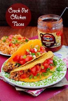 Crock Pot Chicken Tacos. Seriously amazing... we loved this chicken. used it for tacos, rice bowls, etc.