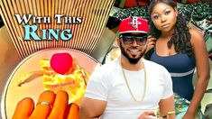 WITH THIS RING I... 1 - 2018 Latest Nigerian Nollywood Movies  | Ruth Ka...