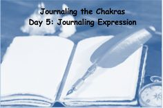 Here we are… at Day 5 of the 7-day journaling series, with the throat chakra: our centers of expression, communication, and attitude.  Write on each prompt for as long as it feels comfortable, and ...
