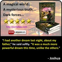 Quote from Joshua, the main character from YA Fantasy Adventure novel by Christopher D. Morgan. Book 1 in the Portallas young adult series, this magical coming of age story will delight young and old alike.