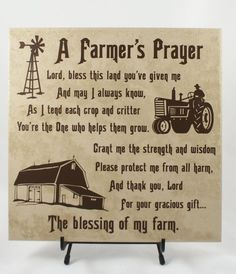 FARMERS PRAYER - American Farmer - Farming Family - Gift for Farmer - Rural Living - Farm Life - FFA - Blessing of a Farm - If my papaw was living I would give this to him. He spent most of his life working on the farm and hay fields. Farmer Quotes, Farm Girl Quotes, Gifts For Farmers, Farm Signs, Marca Personal, Country Quotes, Farms Living, Down On The Farm, Country Farm