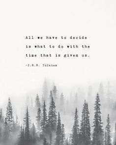 Tolkien Quotes, Book Quotes, Words Quotes, Jrr Tolkien, May Quotes, Change Quotes, New Day Quotes, Hobbit Quotes, Peace Quotes