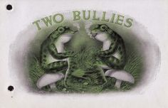 Two Bullies, cigar box label