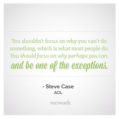 WeWork Inspirational Quote // Steve Case, AOL